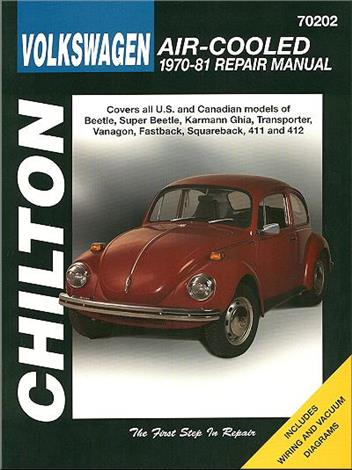 Volkswagen Air-Cooled 1970 - 1981 Chilton Owners Service & Repair Manual
