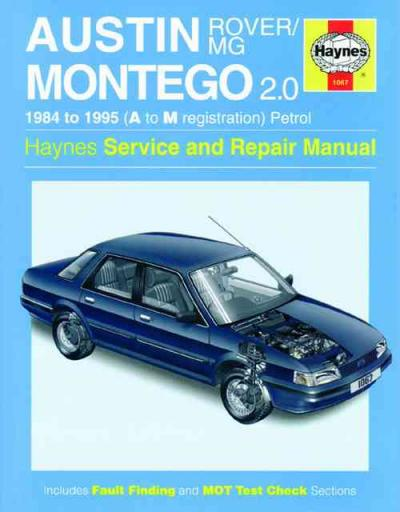 Austin MG Rover Montego 1984 1995 Haynes Service Repair Manual