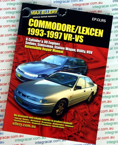 Holden Commodore VR VS Lexcen repair manual 1993 - 1997 - Ellery - NEW