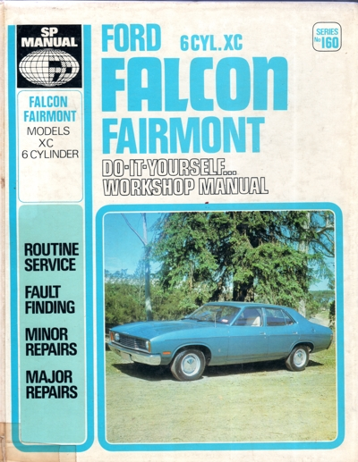 Ford Falcon Fairmont XC 6 cyl 1976  1979 Gregorys Service Repair Manual