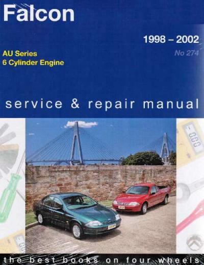 Ford Falcon AU 6 Cylinder 1998-2002 Gregorys Service Repair Manual