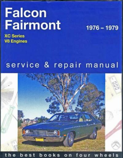 Ford Falcon XC 8 cyl 1976 1979 Gregorys Service Repair Manual