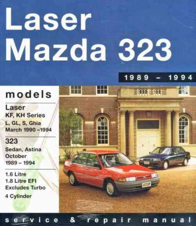 Ford Laser Mazda 323 Astina 1989-1994 Gregorys Service Repair Manual