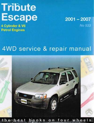 Ford Tribute Mazda Escape 4WD 2001 2007 Gregorys Service Repair Manual