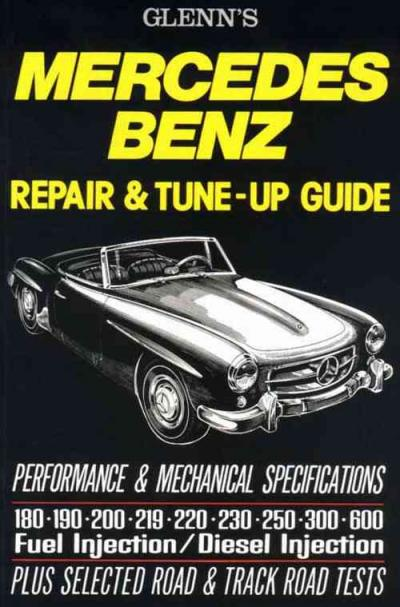 Glenns Mercedes Benz Repair Tune Up Guide   Brooklands Books Ltd UK