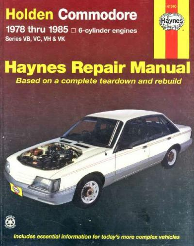 Holden Commodore VB VC VH VK 1978 1985 Haynes Service Repair Manual