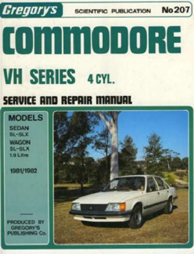 Holden Commodore VH 4 cyl 1981 1982 Gregorys Service Repair Manual
