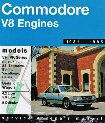 Holden Commodore VH VK 8 cyl 1981 1985 Gregorys Service Repair Manual