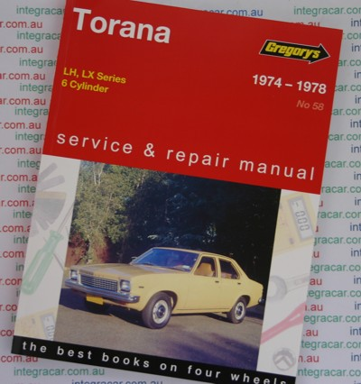 Holden Torana LH LX 6 cyl 1974  1978 Gregorys Service Repair Manual