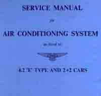 Jaguar E Type 4.2 2 2 Air Conditioning System Service Manual Out of Print Brooklands Books Ltd UK