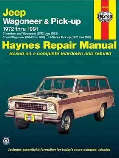 Jeep Wagoneer Pick up 1972 1991 Haynes Service Repair Manual