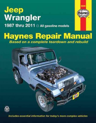 Jeep Wrangler 1987-2011 Haynes Service Repair Manual