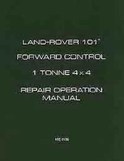 Land Rover 101 Forward Control 1 Tonne 4x4 Repair Operation Manual Soft Cover   Brooklands Books Ltd