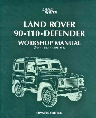 Land Rover 90 110 Defender 1983 1995 Service Repair Manual   Brooklands Books Ltd UK