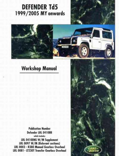 Land Rover Defender Td5 1999 2005 MY onwards Service Repair Manual   Brooklands Books Ltd UK