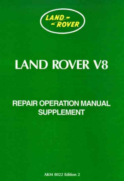 Land Rover Series 3 V8 Repair Operation Manual Supplement   Brooklands Books Ltd UK