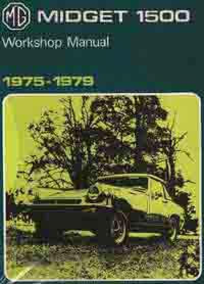 MG Midget 1500 1975 1979 Service Repair Manual   Brooklands Books Ltd UK