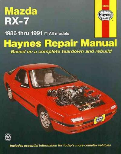 Mazda RX 7 1986 1991 Haynes Service Repair Manual