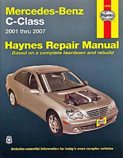 Mercedes Benz C Class W203 2001 2007 Haynes Service Repair Manual