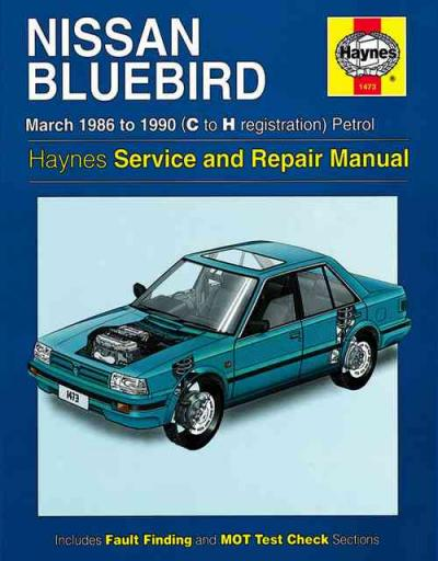 Nissan Bluebird Petrol 1986 1990 Haynes Service Repair Manual
