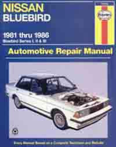 Nissan Bluebird Series 1 2 3 1981 1986 Haynes Service Repair Manual