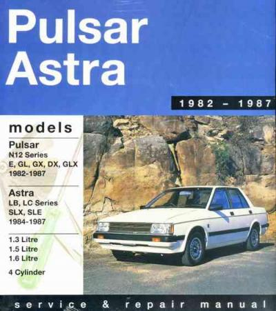Nissan Pulsar Astra N12 Series 1982 1987 Gregorys Service Repair Manual