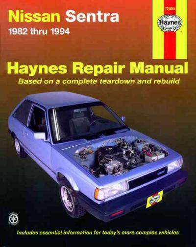 Nissan Sentra 1982 1994 Haynes Service Repair Manual