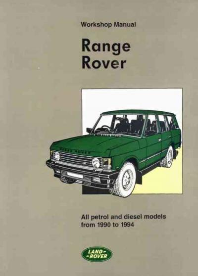Range Rover 1990 1994 Service Repair Manual   Brooklands Books Ltd UK