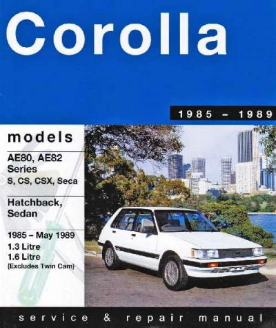 Toyota Corolla AE80 AE82 FWD 1985 1989 Gregorys Service Repair Manual