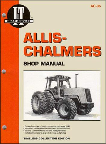 Allis Chalmers Farm Tractor Owners Service & Repair Manual