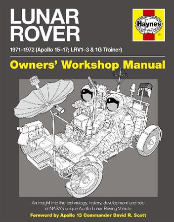 Lunar Rover 1971-1972 Owners Workshop Manual (Apollo 15-17; LRV1-3 & 1G Trainer)