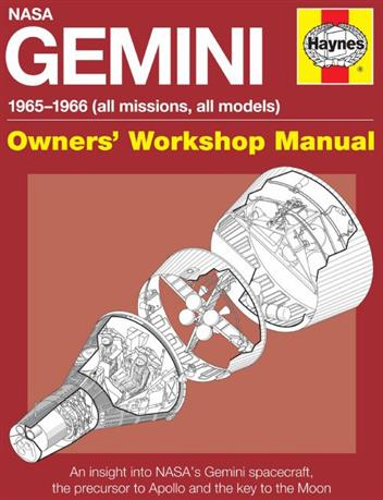 NASA Gemini 1965 - 1966 (All Missions, All Models) Owners Workshop Manual