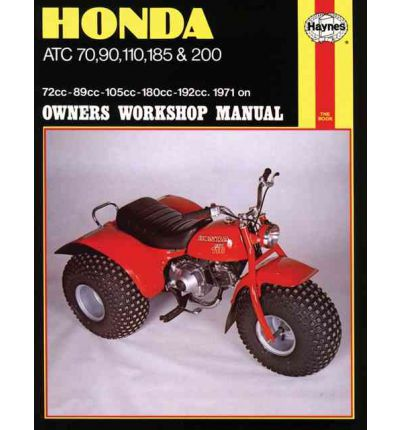 Honda ATC70, 90, 110, 185 and 200 Owner's Workshop Manual