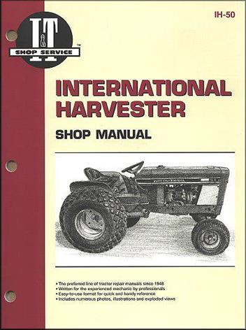 International Harvester Farm Tractor Owners Service & Repair Manual