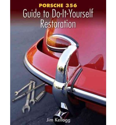 Porsche 356 Guide to Do-It-Yourself Restoration
