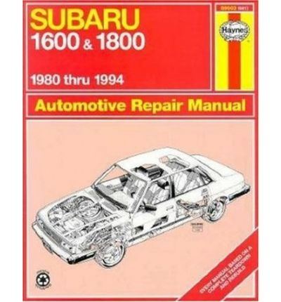 Subaru 1600 and 1800 (1980-94) Automotive Repair Manual