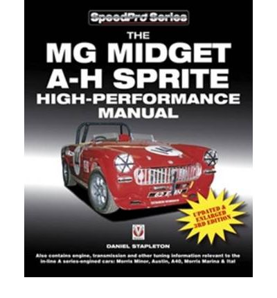 The MG Midget and Austin Healey Sprite High Performance Manual
