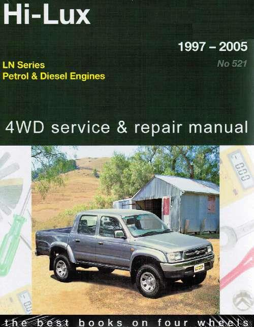 Toyota Hi-Lux LN Petrol and  Diesel l 1997-2005 repair manual NEW