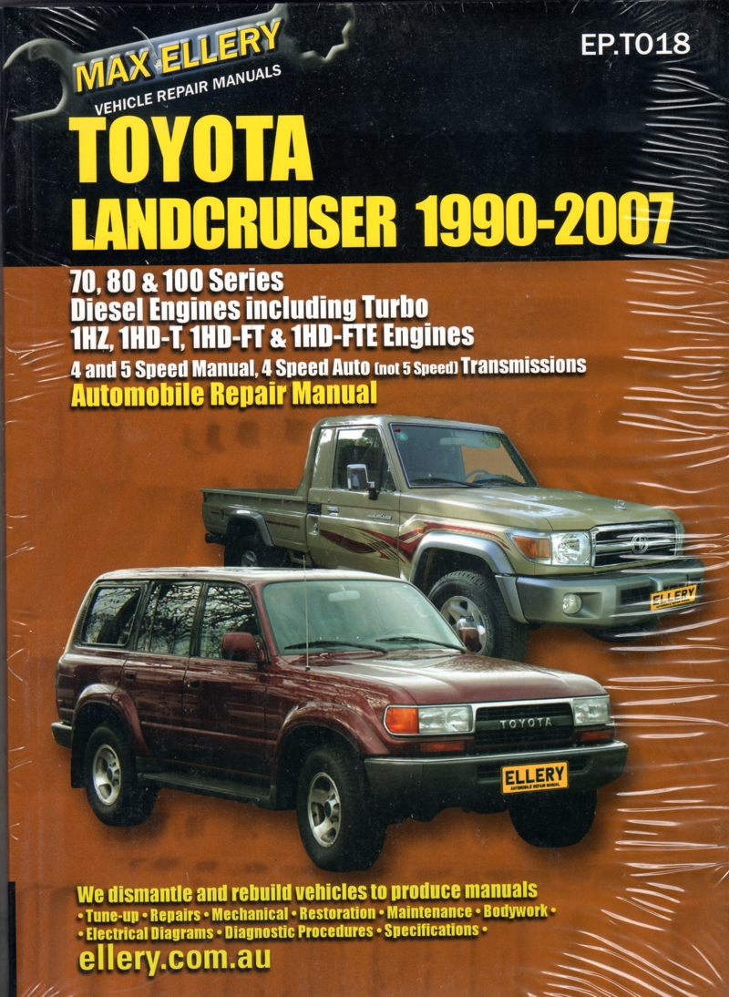 Toyota Landcruiser 1990 - 2007 Diesel 70 80 100 series Ellery Repair Manual - NEW