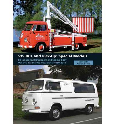 VW Bus and Pick-Up: Special Models