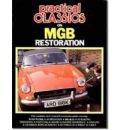 """Practical Classics and Car Restorer"" on M. G. B. Restoration"