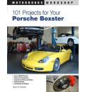101 Performance Projects for Your Porsche Boxter
