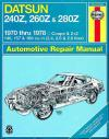 Datsun 240Z 260Z 280Z 1970 1978 Haynes Service Repair Manual