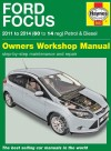 Ford Focus Petrol Diesel 2011-2014 Haynes Workshop Repair Manual
