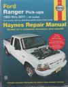 Ford Ranger (Courier/Mazda) Pick ups 1993-2011 Haynes Repair Manual