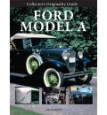A Collector's Originality Guide Ford Model