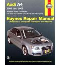Audi A4 Automotive Repair Manual 2002-2008