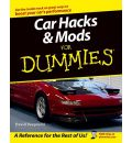 Car Hacks and Mods For Dummies