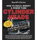 How to Build, Modify and Power Tune Cylinder Heads
