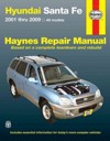 Hyundai Santa Fe 2001-2009  Haynes Service Repair Manual